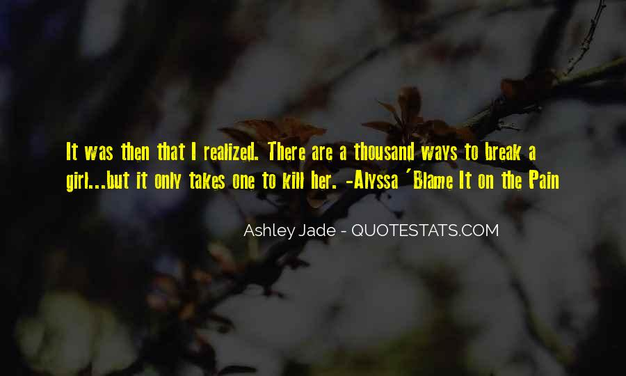 It Only Takes One Quotes #379048