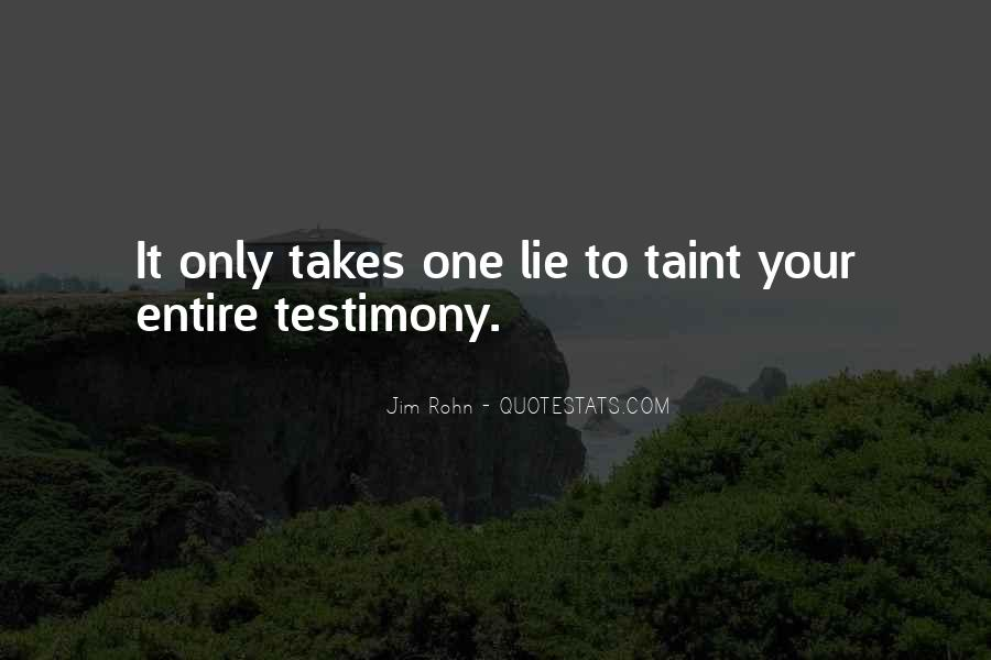 It Only Takes One Quotes #929177