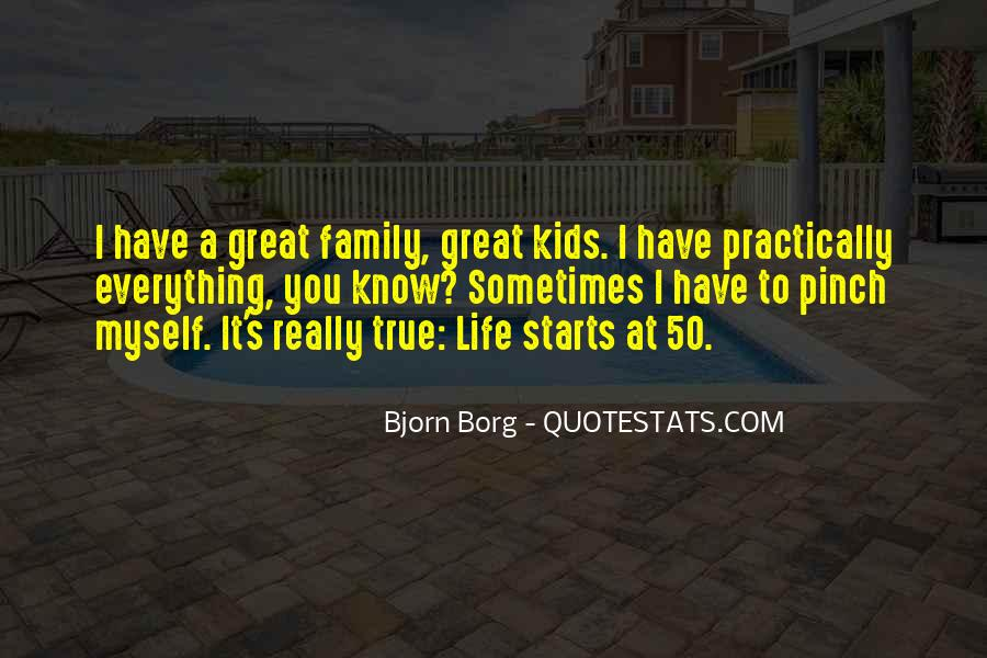 It Starts With Family Quotes #1105103