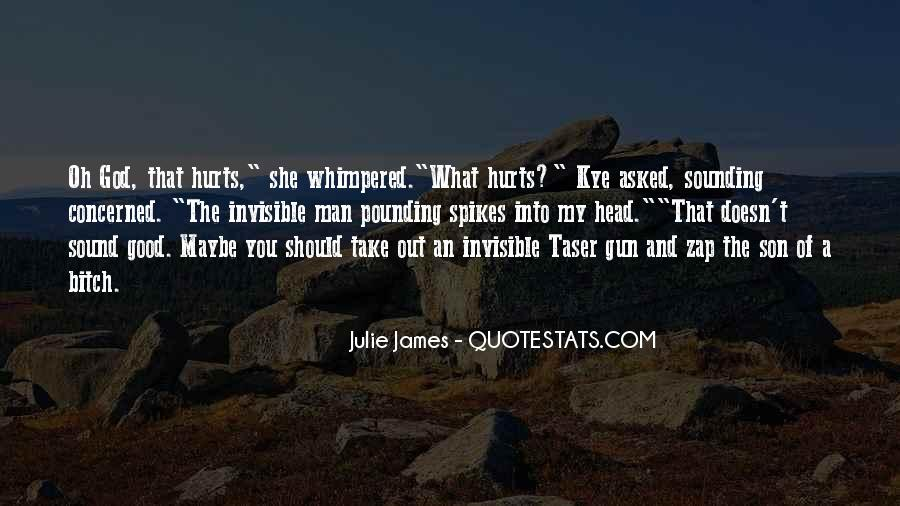 It Still Hurts Me Quotes #27804