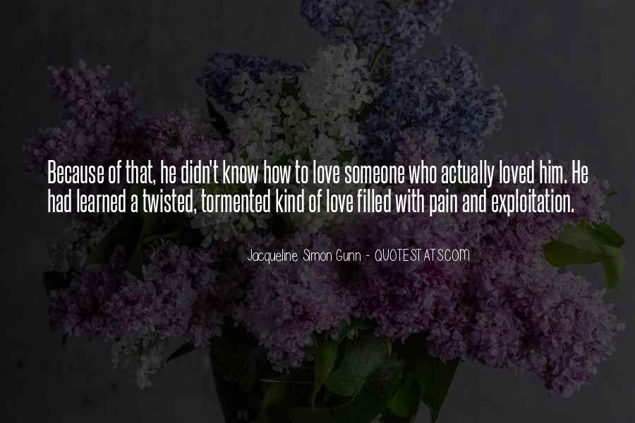 It Still Hurts Me Quotes #31536