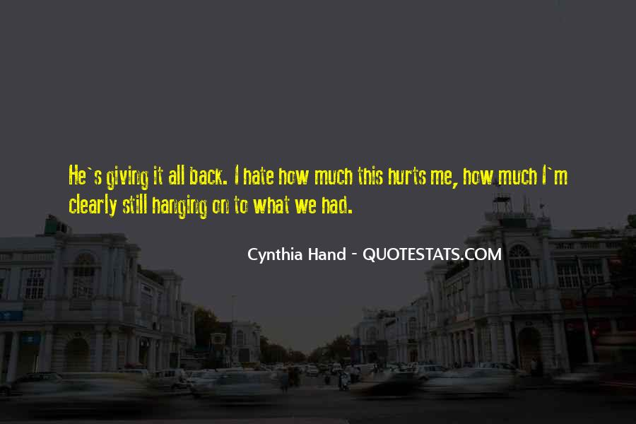 It Still Hurts Me Quotes #394787