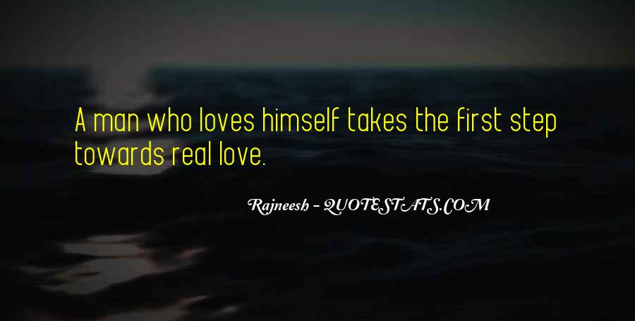 It Takes A Real Man To Love Quotes #1767297