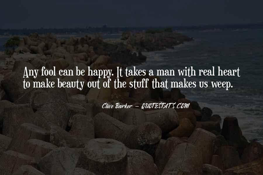 It Takes A Real Man To Love Quotes #204198