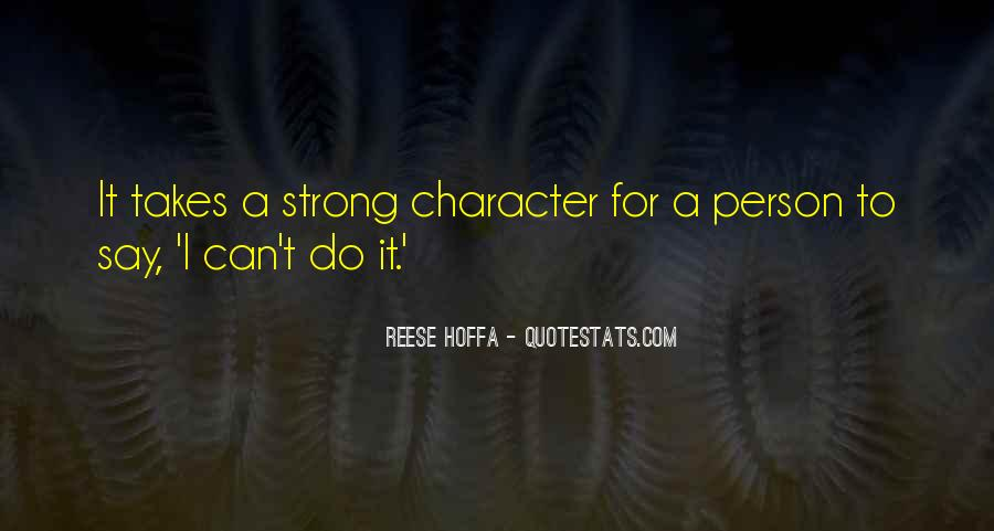 It Takes A Strong Person Quotes #1204412
