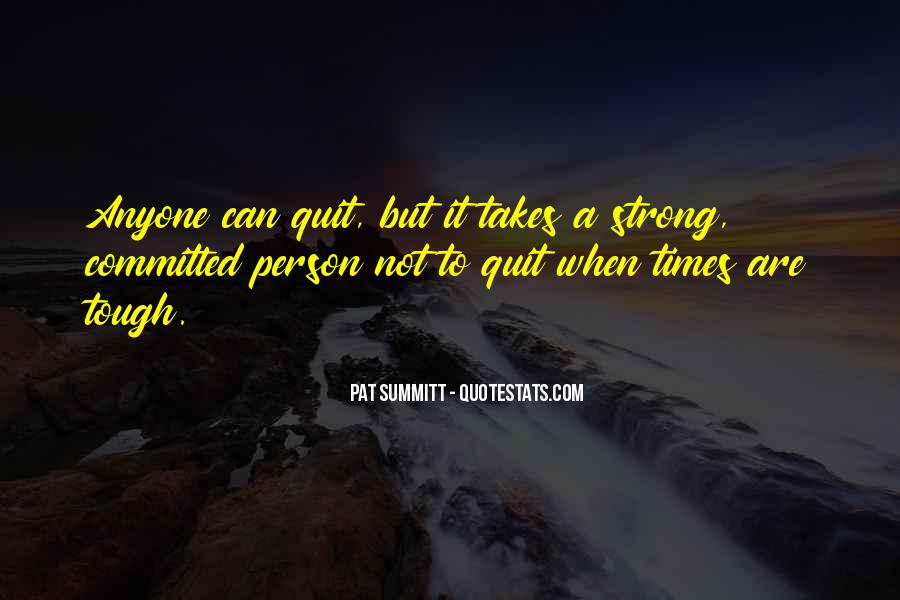It Takes A Strong Person Quotes #308558