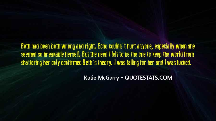 It Was Wrong But It Felt So Right Quotes #1013123