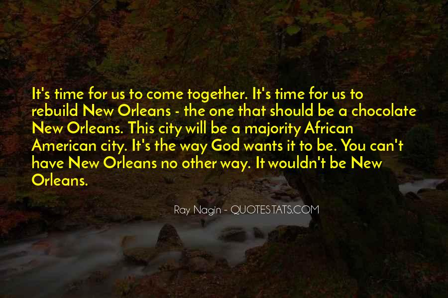 It Will Come A Time Quotes #1252857