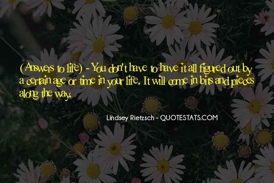 It Will Come A Time Quotes #842101