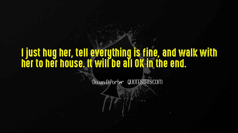 It'll All Be Ok Quotes #1144737