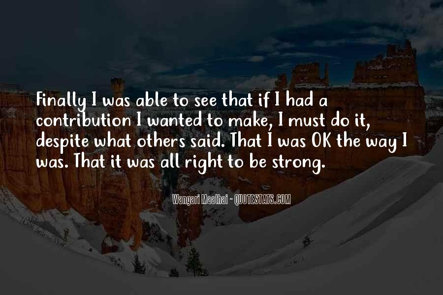 It'll All Be Ok Quotes #1745294