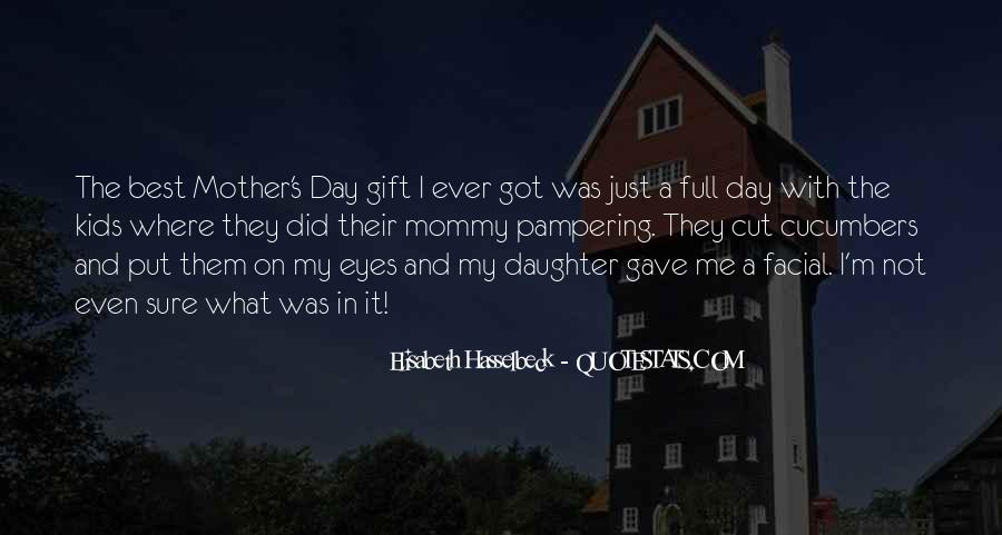 It's A Gift Quotes #144113