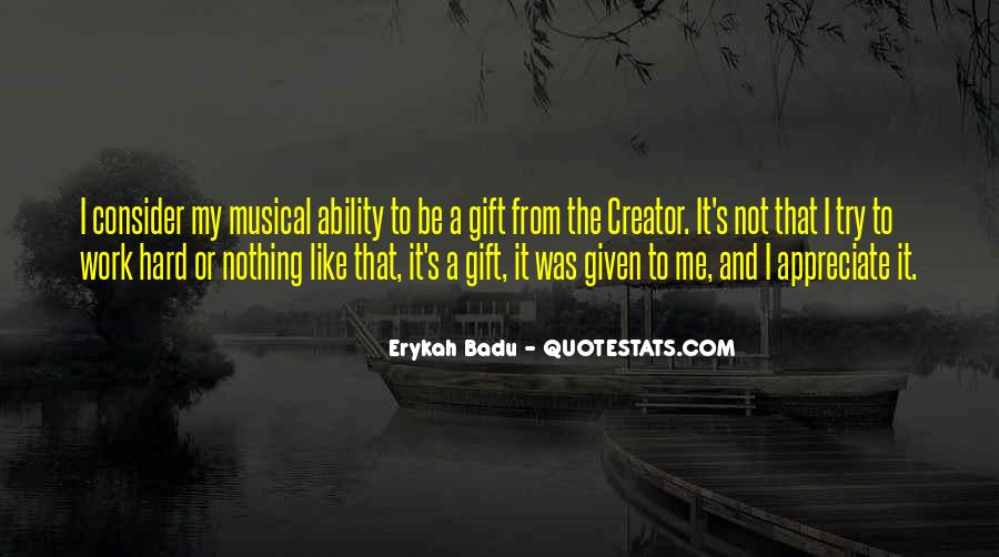 It's A Gift Quotes #152148
