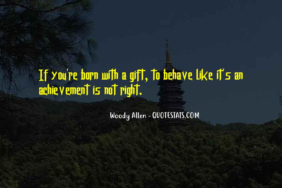 It's A Gift Quotes #184104