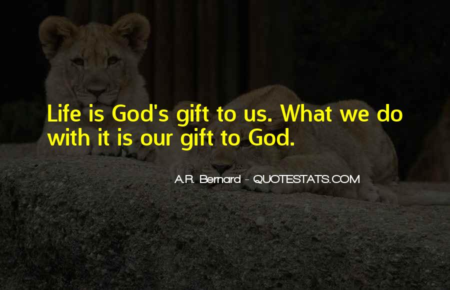 It's A Gift Quotes #186722
