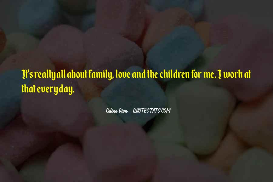 It's All About Family Quotes #1202216