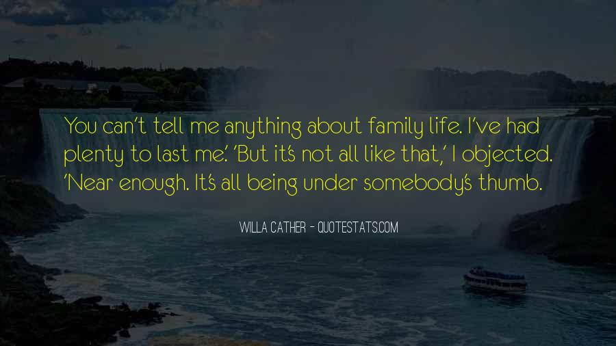 It's All About Family Quotes #1346740