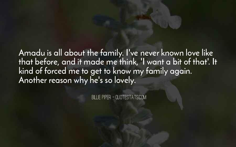 It's All About Family Quotes #1568581