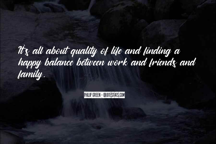 It's All About Family Quotes #1810047