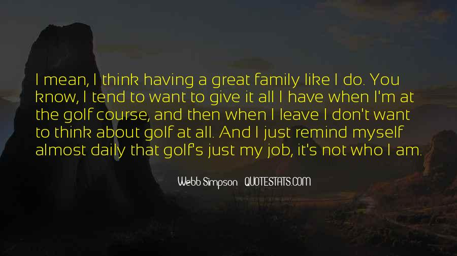 It's All About Family Quotes #37948