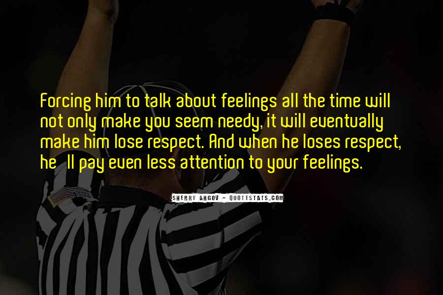 It's All About Respect Quotes #1246267