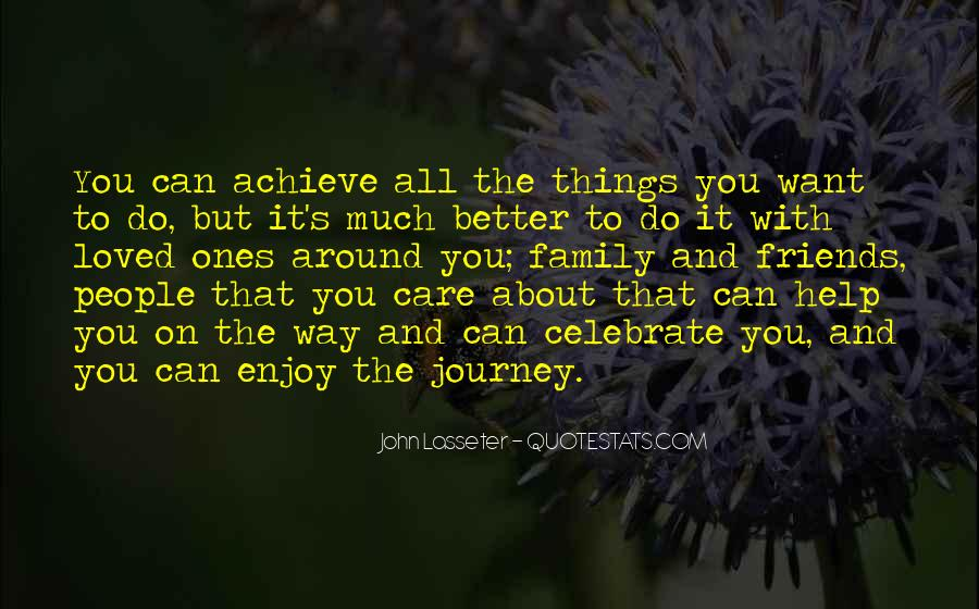 It's All About The Journey Quotes #1101519