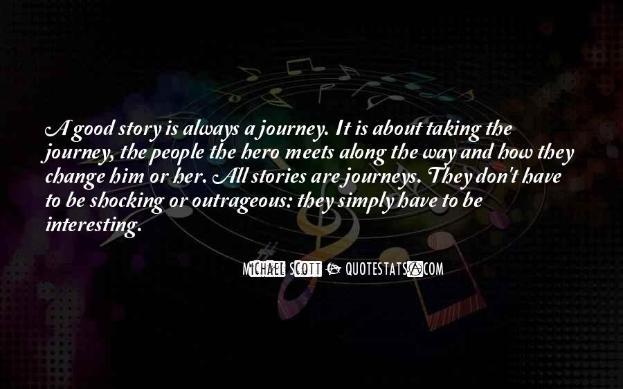 It's All About The Journey Quotes #1790354