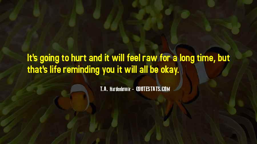 It's All Going To Be Okay Quotes #1190306
