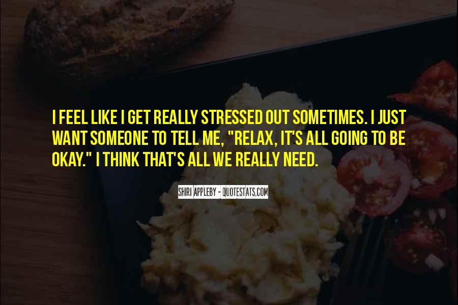 It's All Going To Be Okay Quotes #1277102