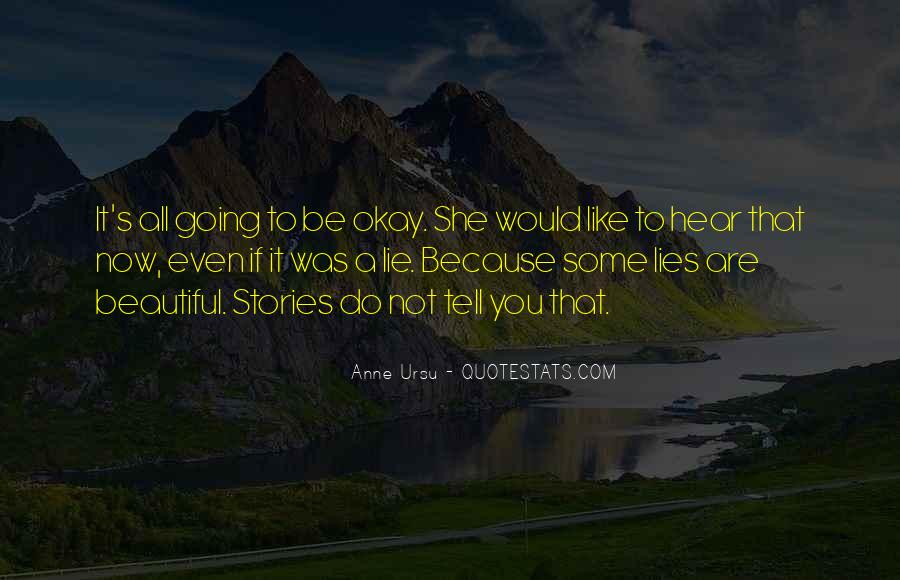 It's All Going To Be Okay Quotes #1507124