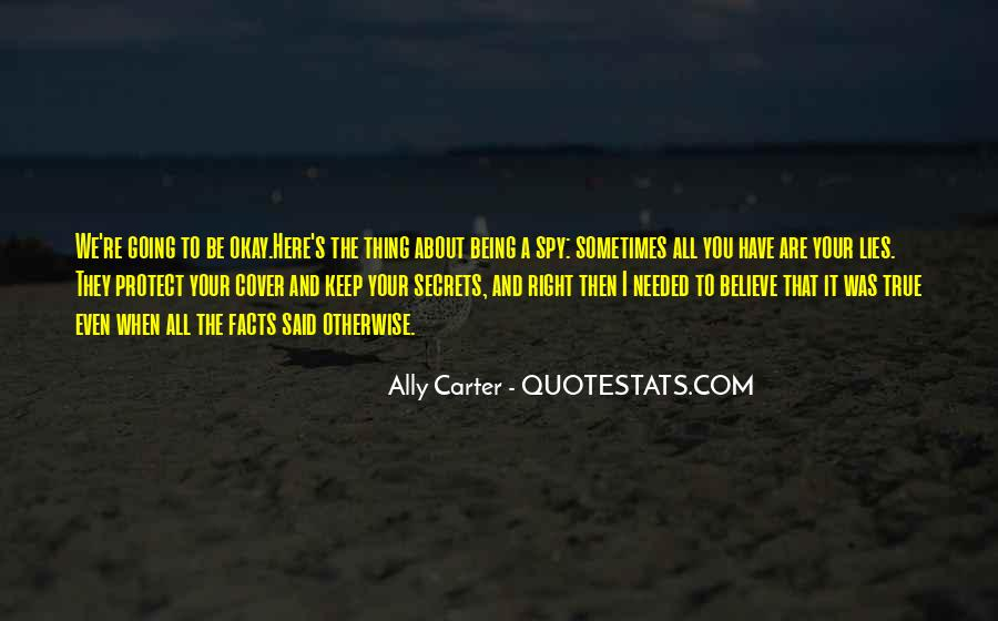 It's All Going To Be Okay Quotes #549356