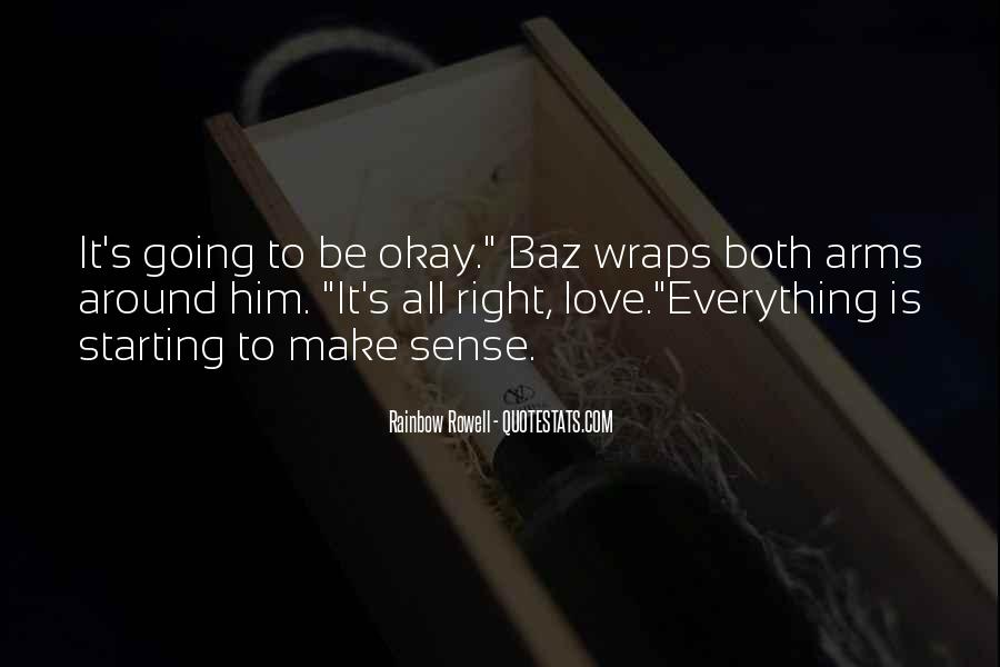 It's All Going To Be Okay Quotes #915887