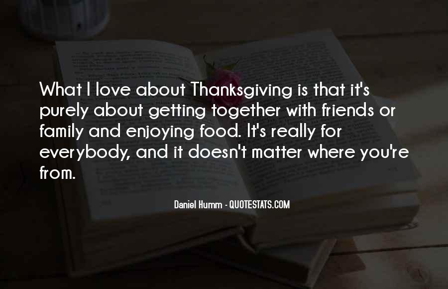 Quotes About Family On Thanksgiving #1110071