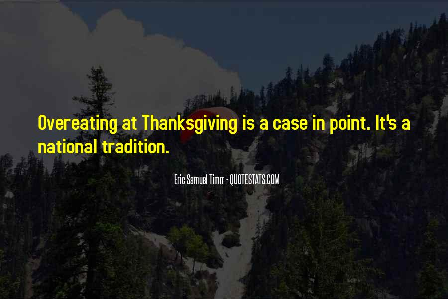Quotes About Family On Thanksgiving #1320896