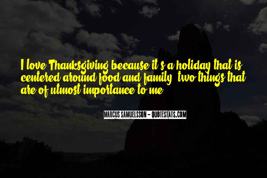 Quotes About Family On Thanksgiving #1494198