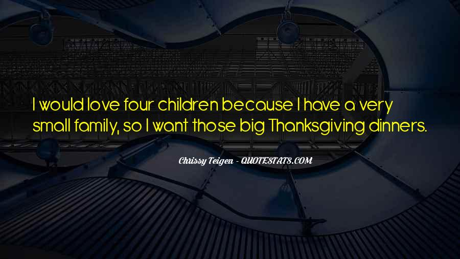 Quotes About Family On Thanksgiving #1869606