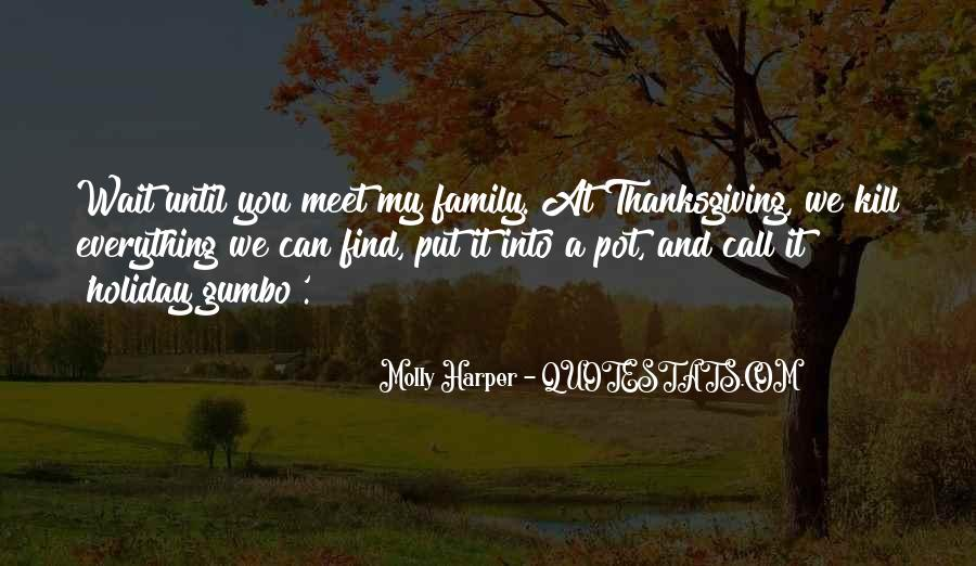 Quotes About Family On Thanksgiving #836697