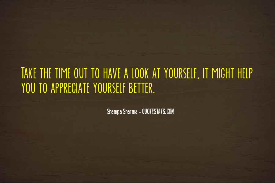 It's Better To Love Yourself Quotes #1118431
