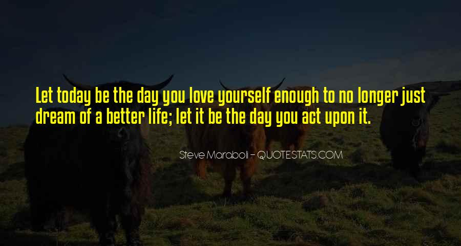 It's Better To Love Yourself Quotes #468009