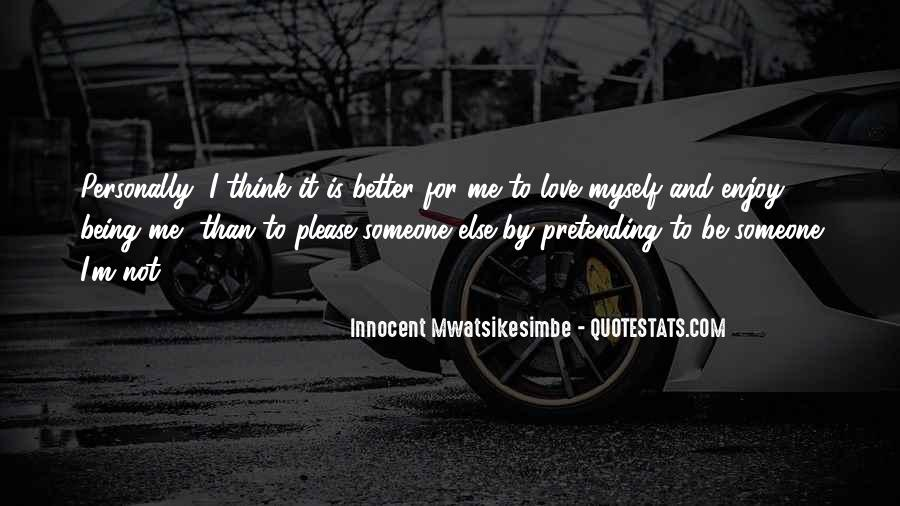 It's Better To Love Yourself Quotes #788326