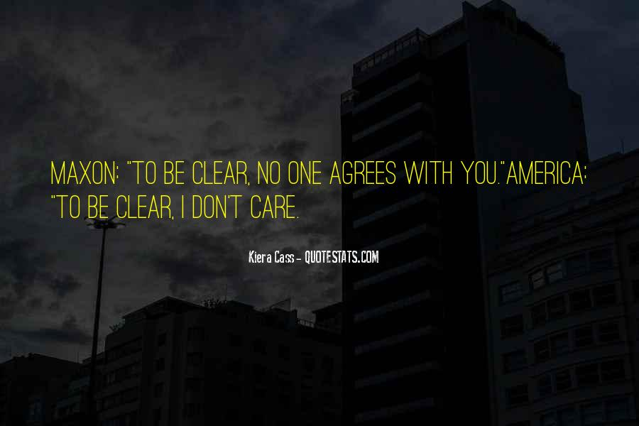 It's Funny You Think I Care Quotes #33747