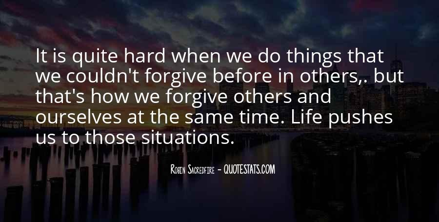 It's Hard Forgive Quotes #1443285