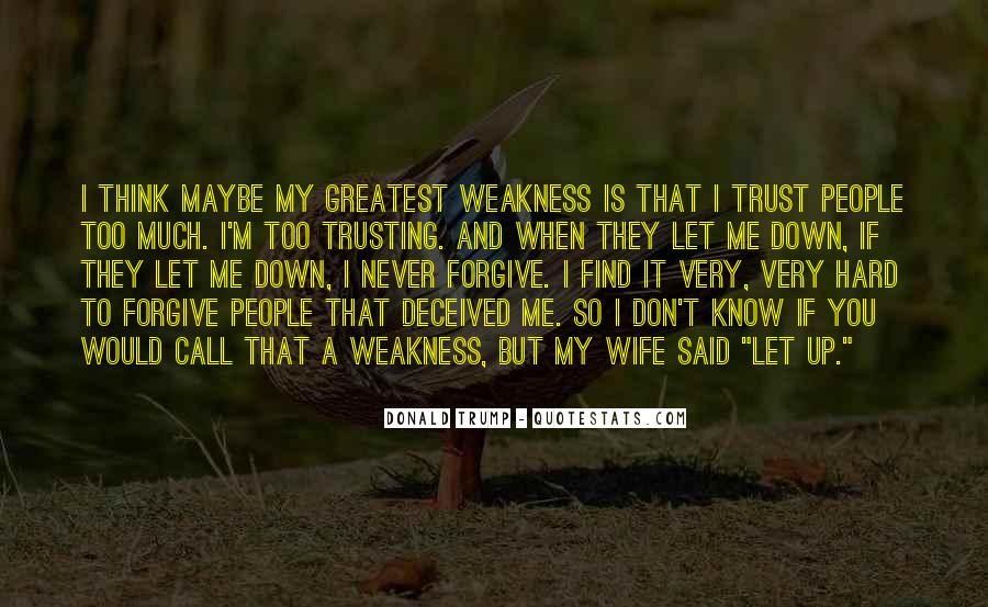 It's Hard Forgive Quotes #314922