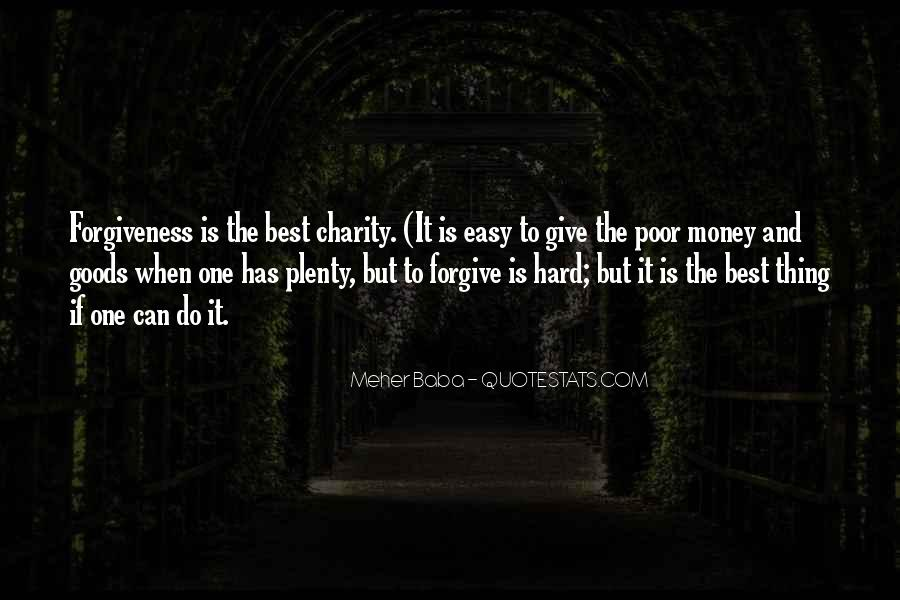 It's Hard Forgive Quotes #385507