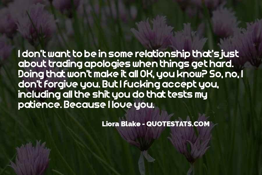It's Hard To Love Me Quotes #1344