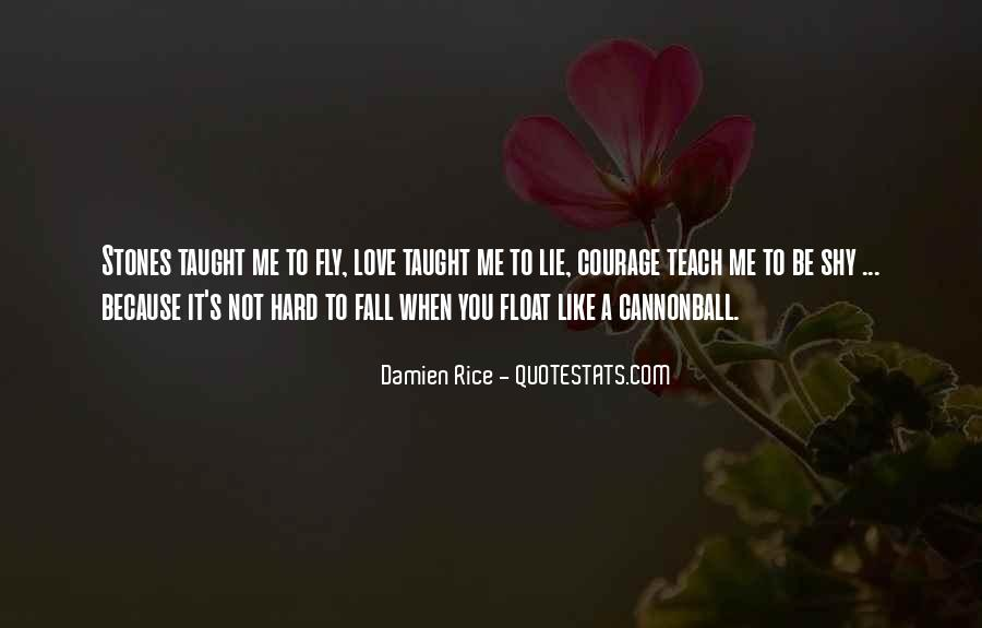 It's Hard To Love Me Quotes #54076