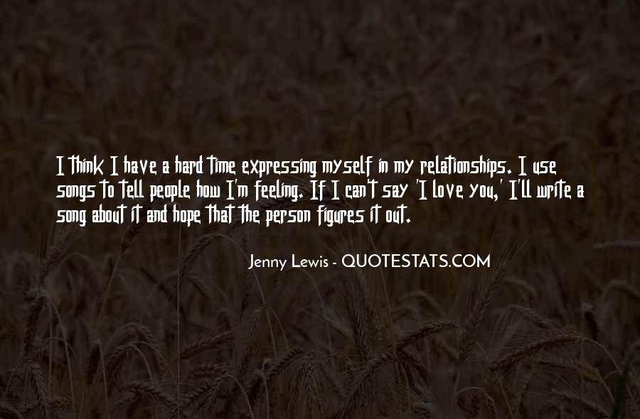 It's Hard To Love Me Quotes #65066
