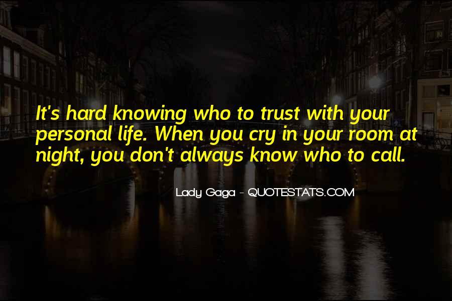 It's Hard Trust Quotes #1135083