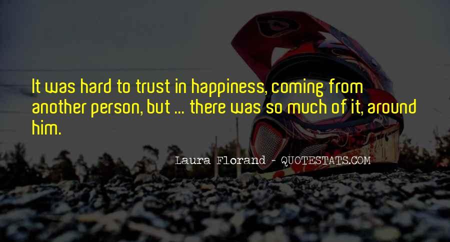 It's Hard Trust Quotes #1180891