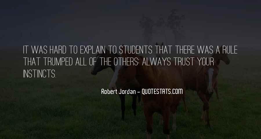 It's Hard Trust Quotes #1193556